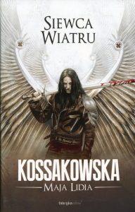 """Maja Lidia Kossakowska """"Siewca wiatru"""""""