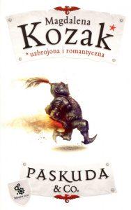 "Magdalena Kozak ""Paskuda & Co."""